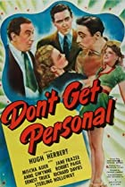 Don't Get Personal (1942) Poster