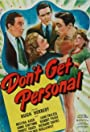Don't Get Personal