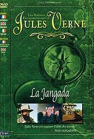 Les voyages extraordinaires de Jules Verne - La Jangada (2001)