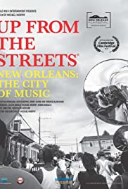 Up from the Streets: New Orleans: The City of Music Poster
