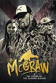 Bo McGraw & The Legend of the Alabama Bigfoot Poster