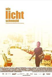 Wie Licht schmeckt Poster