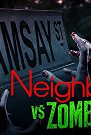 Neighbours vs. Zombies Poster