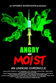 Angry and Moist: An Undead Chronicle Poster