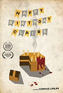 Quick downloads for movies Happy Birthday, Claire USA  [hddvd] [480p] by Conrad Lihilihi