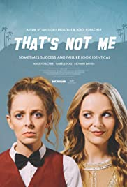 That's Not Me (2017) Poster - Movie Forum, Cast, Reviews
