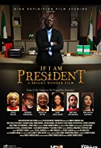 If I Am President