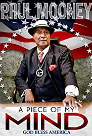 Paul Mooney: A Piece of My Mind - Godbless America (2014) 1080p