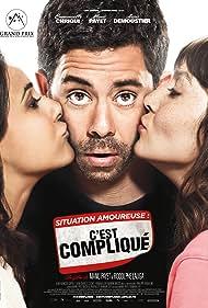 Emmanuelle Chriqui, Anaïs Demoustier, and Manu Payet in Situation amoureuse: C'est compliqué (2014)
