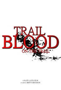 Primary photo for Trail of Blood On the Trail