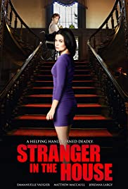 Stranger in the House(2016) Poster - Movie Forum, Cast, Reviews