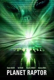 Planet Raptor(2007) Poster - Movie Forum, Cast, Reviews