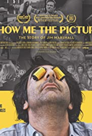 Show Me The Picture: The Story of Jim Marshall Poster