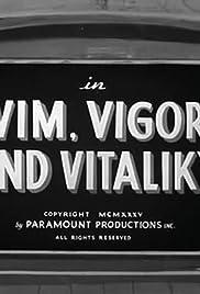 Vim, Vigor and Vitaliky Poster