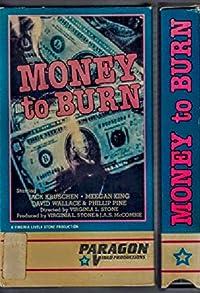 Primary photo for Money to Burn