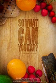 So What Can You Eat? Poster