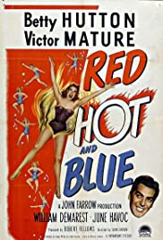 Red, Hot and Blue (1949) Poster - Movie Forum, Cast, Reviews