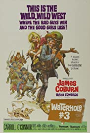 Waterhole #3 (1967) Poster - Movie Forum, Cast, Reviews