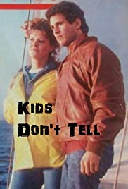 Kids Don't Tell Poster