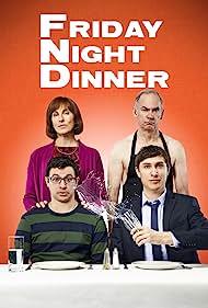 Friday Night Dinner (2016) Poster - TV Show Forum, Cast, Reviews