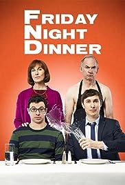 Friday Night Dinner Poster - TV Show Forum, Cast, Reviews