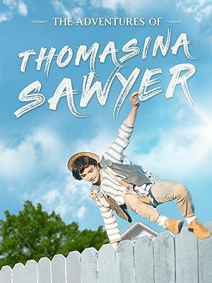 Where to stream The Adventures of Thomasina Sawyer
