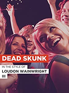 Dead Skunk USA