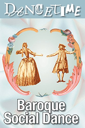 How to Dance Through Time, Vol IV: The Elegance of Baroque Social Dance on FREECABLE TV