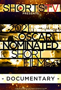 Primary photo for 2021 Oscar Nominated Short Films: Documentary