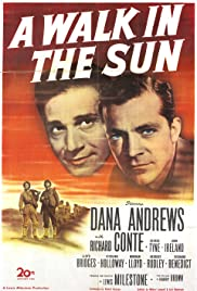 A Walk in the Sun(1945) Poster - Movie Forum, Cast, Reviews