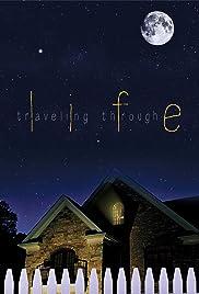 Traveling Through Life Poster