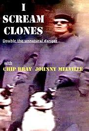 I Scream Clones Poster