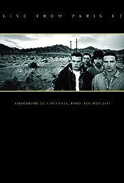 U2 Live from Paris: Concert (Video 2007) - IMDb