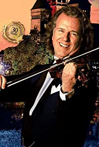 Primary photo for André Rieu's 2016 Maastricht Concert