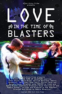 Love in the Time of Blasters movie download