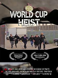 World Cup Heist (2020)