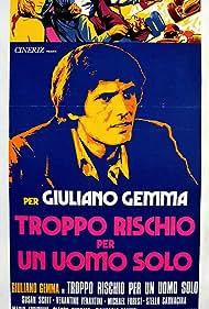 Troppo rischio per un uomo solo (1973)