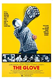The Glove (1979) Poster - Movie Forum, Cast, Reviews