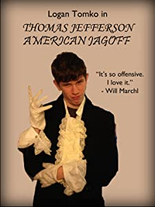 Watch free the notebook movie Thomas Jefferson: American Jagoff [320x240]