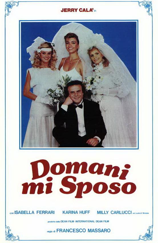 Domani mi sposo ((1984))