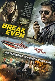 Break Even (2020) Full Movie HD