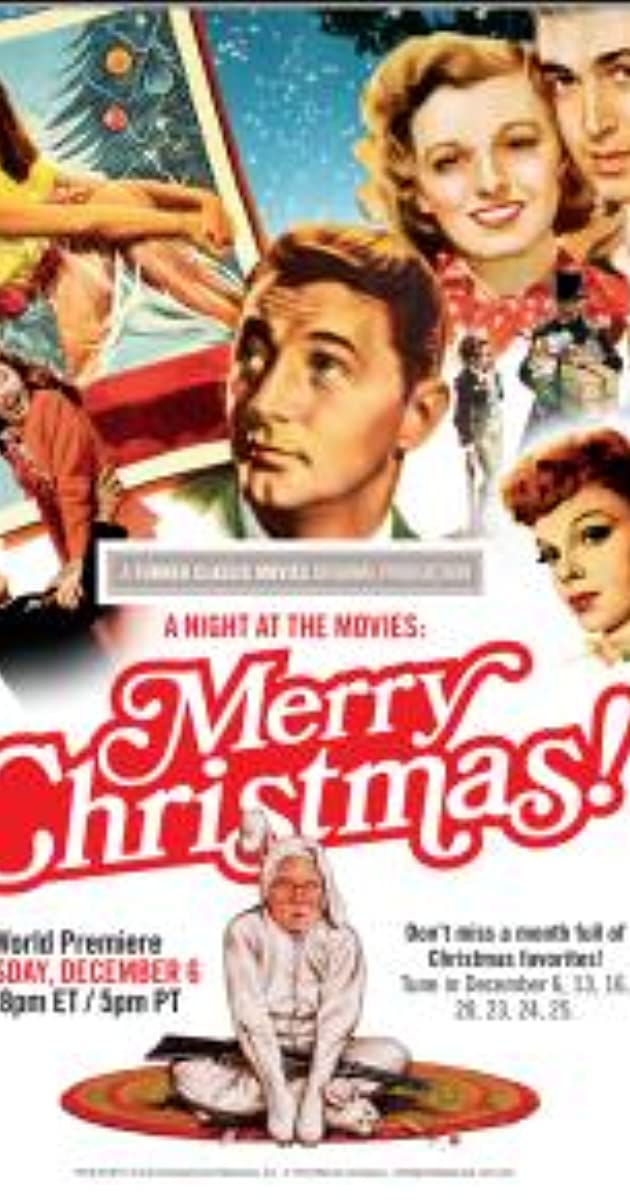 A Night at the Movies: Merry Christmas! (TV Movie 2011) - IMDb