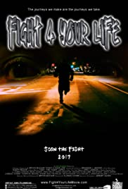 Fight 4 Your Life Poster
