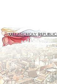 Melancholy Republic Poster
