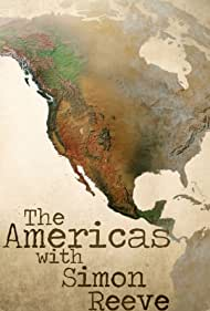 The Americas with Simon Reeve (2019)
