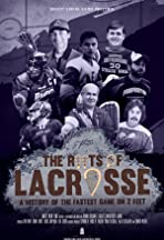 The Roots of Lacrosse