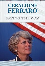 Geraldine Ferraro: Paving the Way