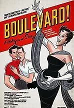 Boulevard! A Hollywood Story