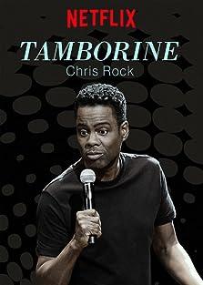 Chris Rock: Tamborine (2018 TV Special)