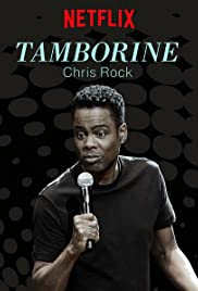 Chris Rock: Tamborine (2018) Poster - TV Show Forum, Cast, Reviews